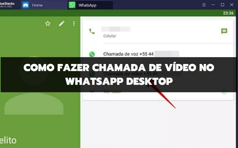 Como Fazer Chamada de Vídeo pelo Whatsapp Desktop