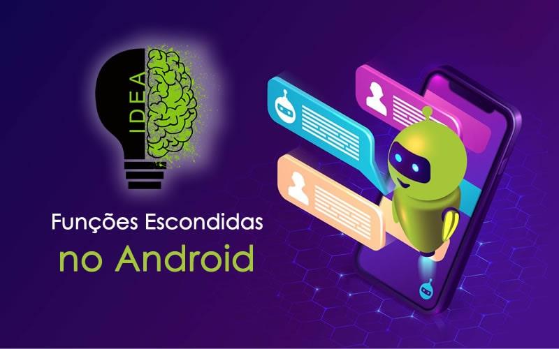 funções escondidas no Android